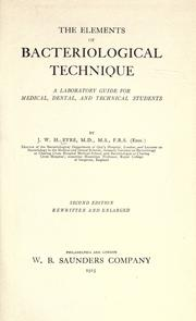 Cover of: The elements of bacteriological technique