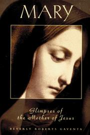 Cover of: MARY Glimpses of the Mother of Jesus (Personality of the New Testament) | Beverly Roberts Gaventa