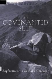 Cover of: The covenanted self: explorations in law and covenant