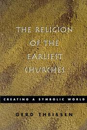 Cover of: The religion of the earliest churches