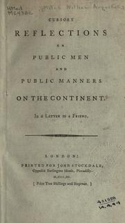 Cover of: Cursory reflections on public men and public manners on the Continent