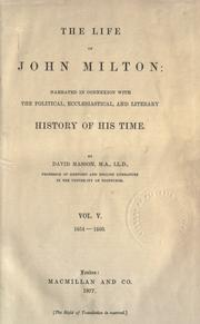 The life of John Milton by David Masson