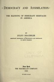 Cover of: Democracy and assimilation, the blending of immigrant heritages in America