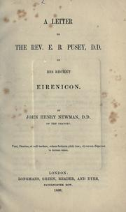 A letter to the Rev. E.B. Pusey, D.D. on his recent Eirenicon by John Henry Newman