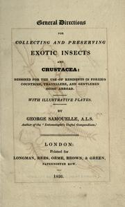 Cover of: General directions for collecting and preserving exotic insects and crustacea