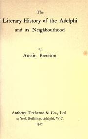The literary history of the Adelphi and its neighbourhood by Austin Brereton