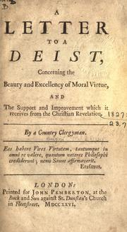 Cover of: A letter to a Deist, concerning the beauty and excellency of moral virtue