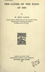 Cover of: The causes of the Panic of 1893 | William Jett Lauck