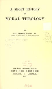 Cover of: A short history of moral theology | Thomas Slater