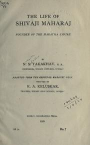 Cover of: The life of Shivaji Maharaj