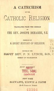 Cover of: A Catechism of the Catholic religion