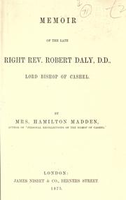 Cover of: Memoir of the late Right Rev. Robert Daly, D.D., Lord Bishop of Cashel
