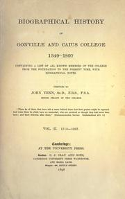 Cover of: Biographical history of Gonville and Caius college, 1349-1897