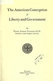 Cover of: The American conception of liberty and the American conception of government