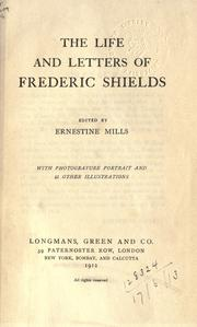 Cover of: The life and letters of Frederic Shields