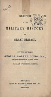 Cover of: A sketch of the military history of Great Britain