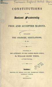 Cover of: Constitutions of the Ancient Fraternity of Free and Accepted Masons