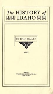 Cover of: The history of Idaho by John Hailey