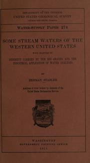 Cover of: Some stream waters of the western United States with chapters on sediment carried by the Rio Grande and the industrial application of water analyses