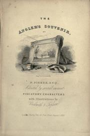 The angler's souvenir by William Andrew Chatto