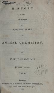 Cover of: History of the progress and present state of animal chemistry