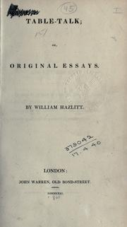 Cover of: Table-talk, or, Original essays