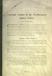 Cover of: Chestnut culture in the northeastern United States