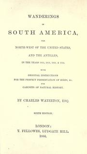 Cover of: Wanderings in South America, the North-west of the United States and the Antilles | Charles Waterton