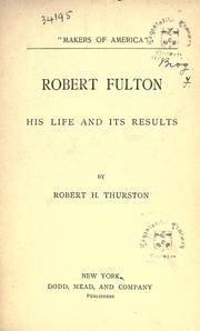 Cover of: Robert Fulton: his life and its results