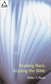 Cover of: Reading Race, Reading the Bible (Facets) | Peter T. Nash