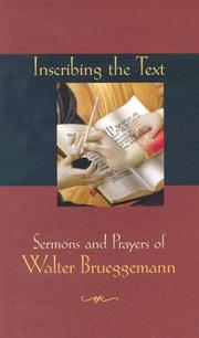 Cover of: Inscribing the text: sermons and prayers of Walter Brueggemann