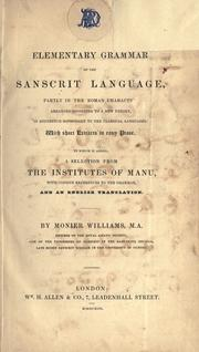 Cover of: An elementary grammar of the Sanskrit language, partly in the roman character