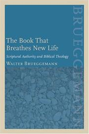 Cover of: The Book That Breathes New Life: Scriptural Authority and Biblical Theology