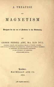 Cover of: A Treatise on Magnetism: Designed for the Use of Students in the University