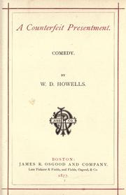 Cover of: A counterfeit presentment: comedy