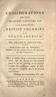 Considerations on the measures carrying on with respect to the British colonies in North America by Rokeby, Matthew Robinson-Morris Baron