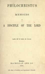 Cover of: Philochristus: memoirs of a disciple of the Lord.