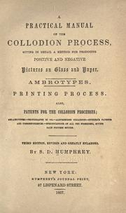 Cover of: A practical manual of the collodion process