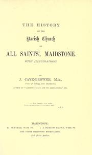Cover of: The history of the parish church of All Saints', Maidstone with illustrations
