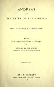 Cover of: Andreas ; and, The fates of the apostles by edited with introd., notes, and glossary by George Philip Krapp.