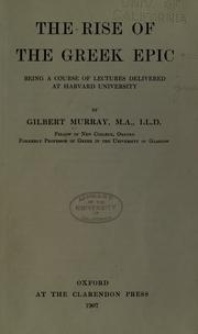 The rise of the Greek epic by Murray, Gilbert