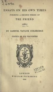Cover of: Essays on his own times: forming a second series of The Friend.