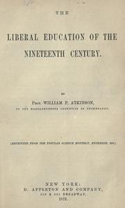 Cover of: Liberal education of the nineteenth century