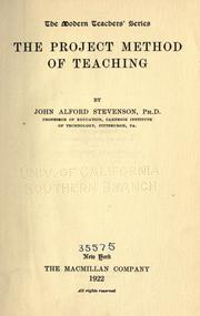 Cover of: The project method of teaching by John A. Stevenson