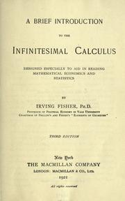 Cover of: A brief introduction to the infinitesimal calculus: designed especially to aid in reading mathematical economics and statistics