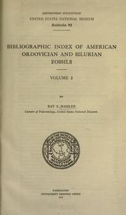 Cover of: Bibliographic index of American Ordovician and Silurian fossils ..