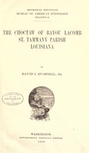 Cover of: The Choctaw Of Bayou Lacomb, St. Tammany Parish, Louisiana