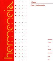 Cover of: 1 Peter: A Commentary on First Peter (Hermeneia: a Critical and Historical Commentary on the Bible) | Paul J. Achtemeier