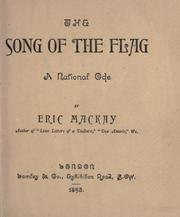 Cover of: The song of the flag, a national ode | Eric Mackay