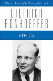 Cover of: Ethics (Dietrich Bonhoeffer Works vol. 6)